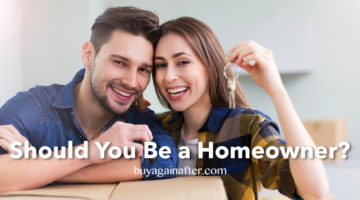 Should You Be a Homeowner?